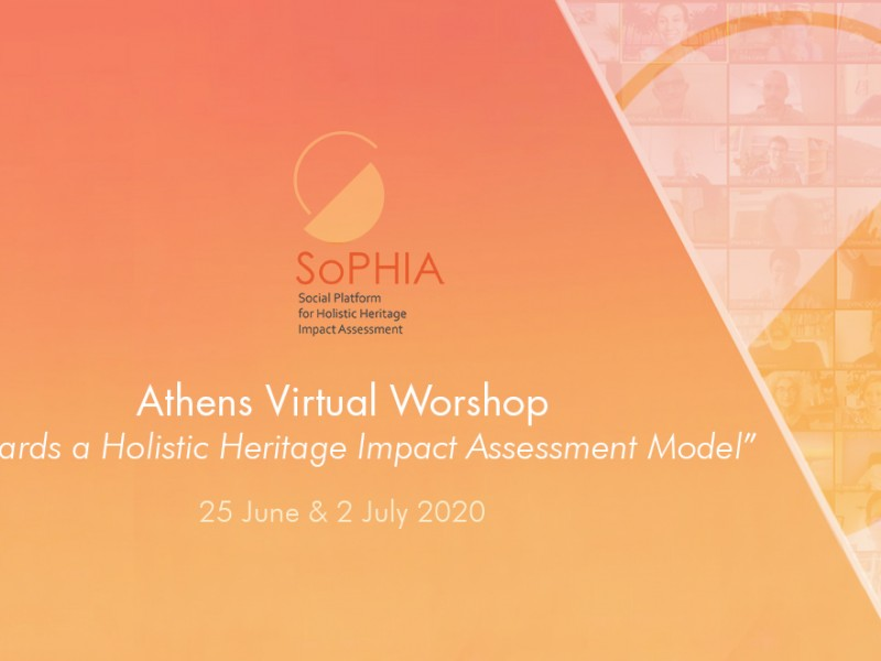 "The Athens Virtual Workshop: ""Towards a Holistic Heritage Impact Assessment Model"""